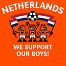 We Support Our Boys! (For Orange Background / Netherlands / Voetbal) by MrFaulbaum
