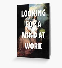 A MIND AT WORK Greeting Card