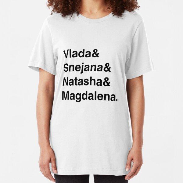 Vlada & Snejana & Natasha & Magdalena. Slim Fit T-Shirt Unisex Tshirt
