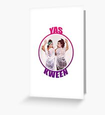 BROAD CITY YAS KWEEN Greeting Card