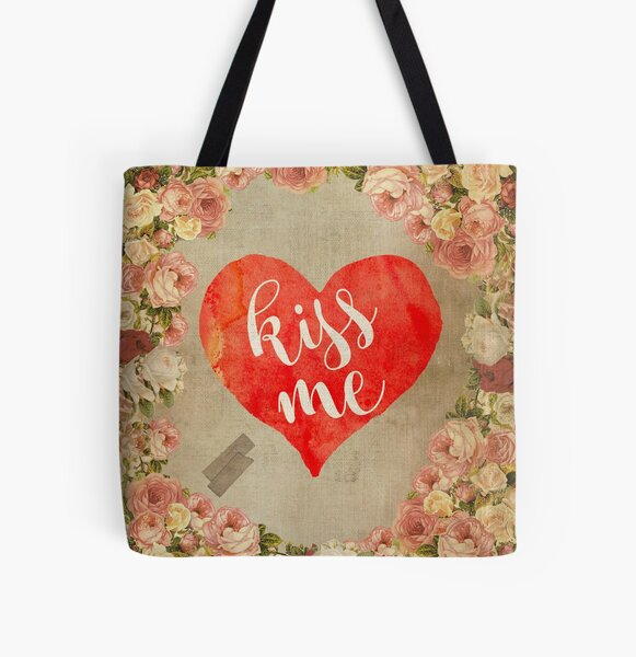Vintage Quotes Collection -- Kiss Me All Over Print Tote Bag