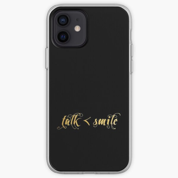 Talk Less, Smile More iPhone Soft Case
