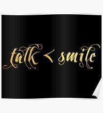 Talk Less, Smile More Poster