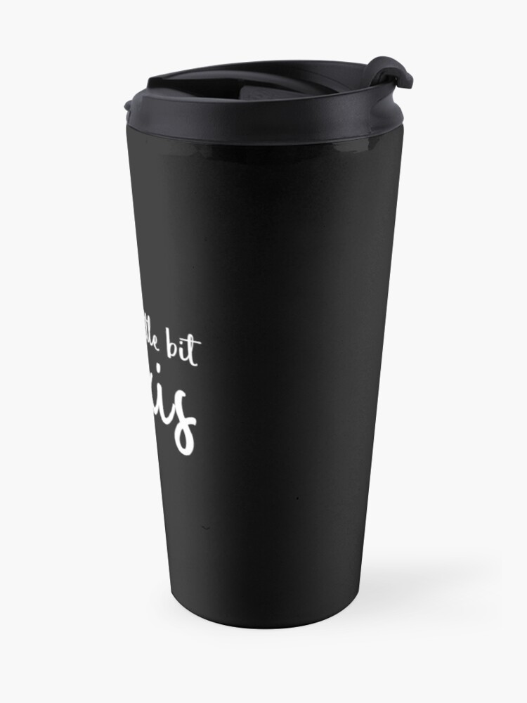 Alternate view of A Little Bit Alexis (White) Travel Mug