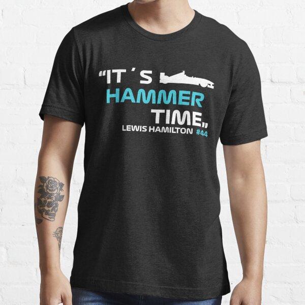 It´s Hammer Time #44 Lewis Hamilton Formula 1 Essential T-Shirt