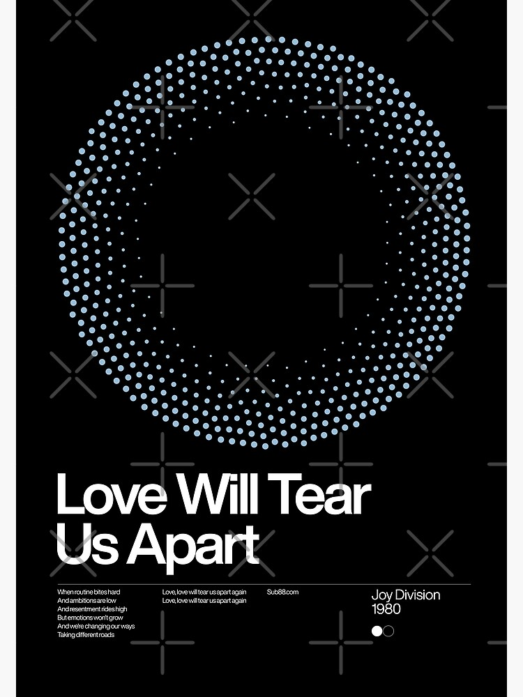 Love Will Tear Us Apart - Joy Division 1980, New Wave song Minimalistic Swiss Graphic Design by sub88