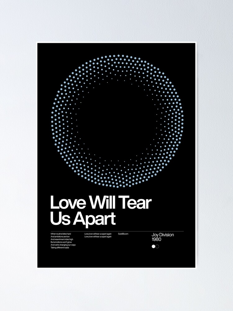 Alternate view of Love Will Tear Us Apart - Joy Division 1980, New Wave song Minimalistic Swiss Graphic Design Poster