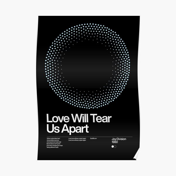 Love Will Tear Us Apart - Joy Division 1980, New Wave song Minimalistic Swiss Graphic Design Poster
