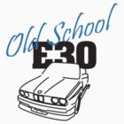 E30 Old School by vakuera