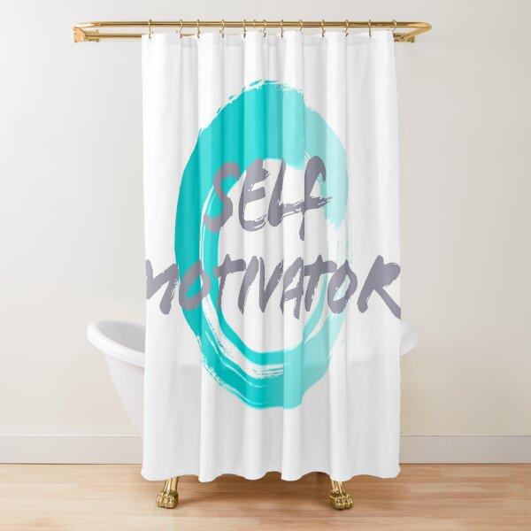 Self Motivator Shower Curtain