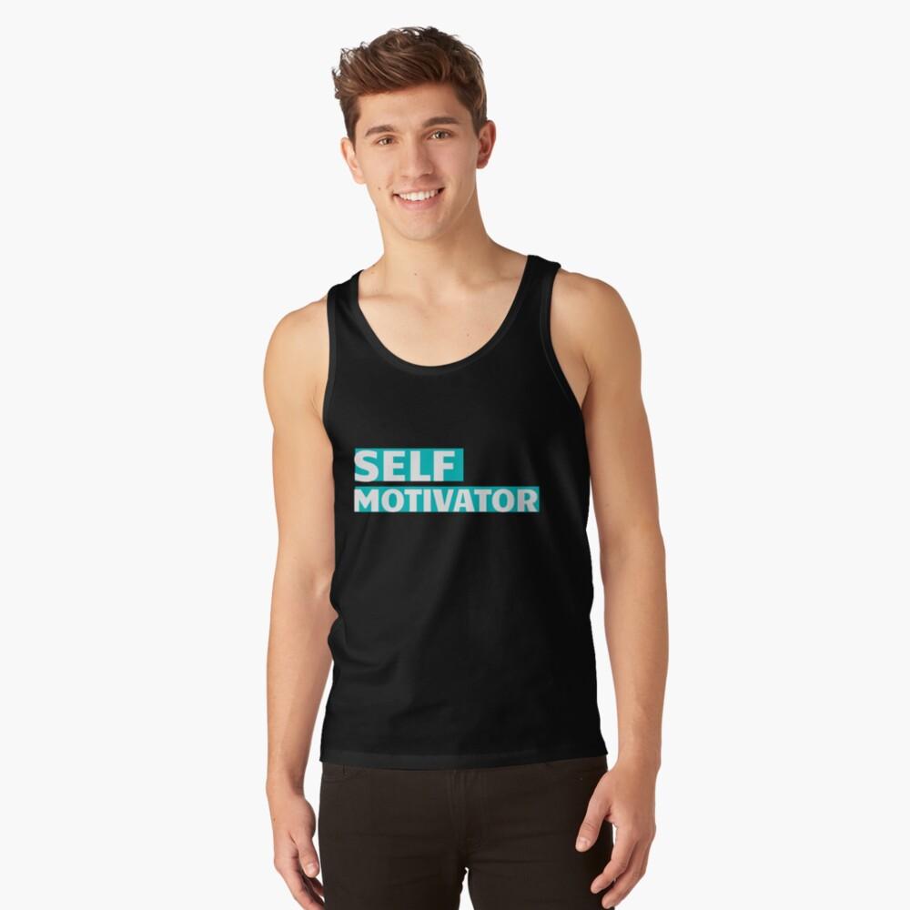 Self Motivator Tank Top