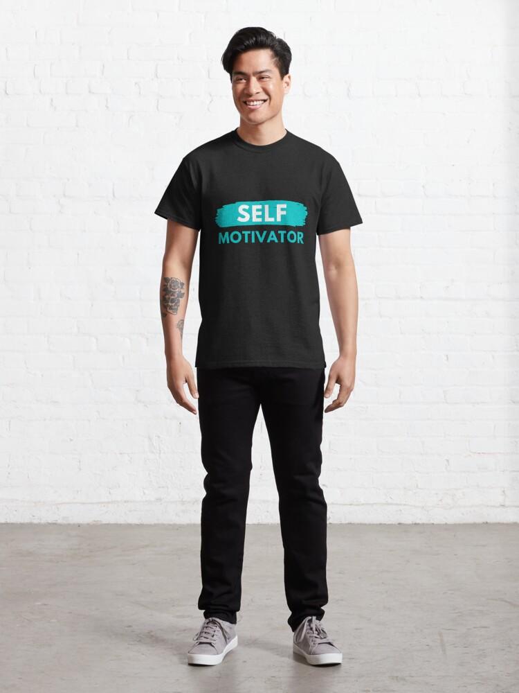 Alternate view of Self Motivator Classic T-Shirt