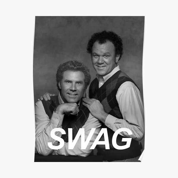 Step Brothers Swag Poster