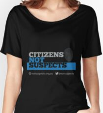 Citizens Not Suspects Women's Relaxed Fit T-Shirt