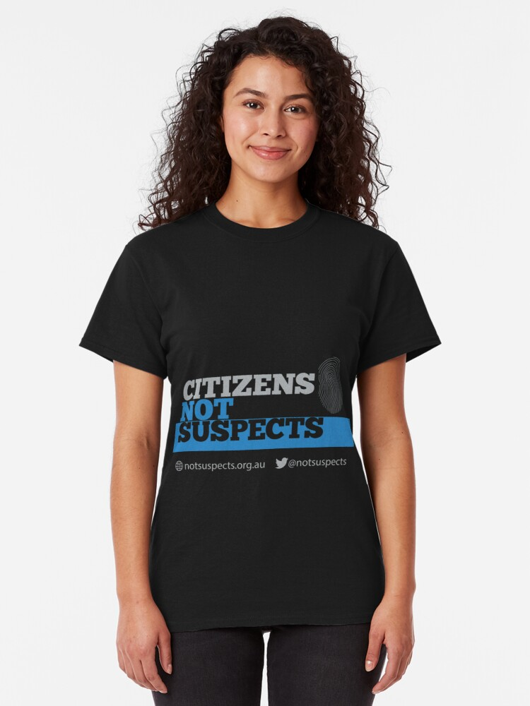 Alternate view of Citizens Not Suspects Classic T-Shirt