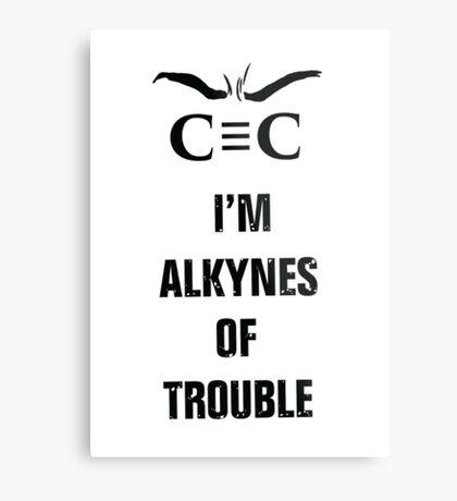 Alkynes of Trouble Metal Print