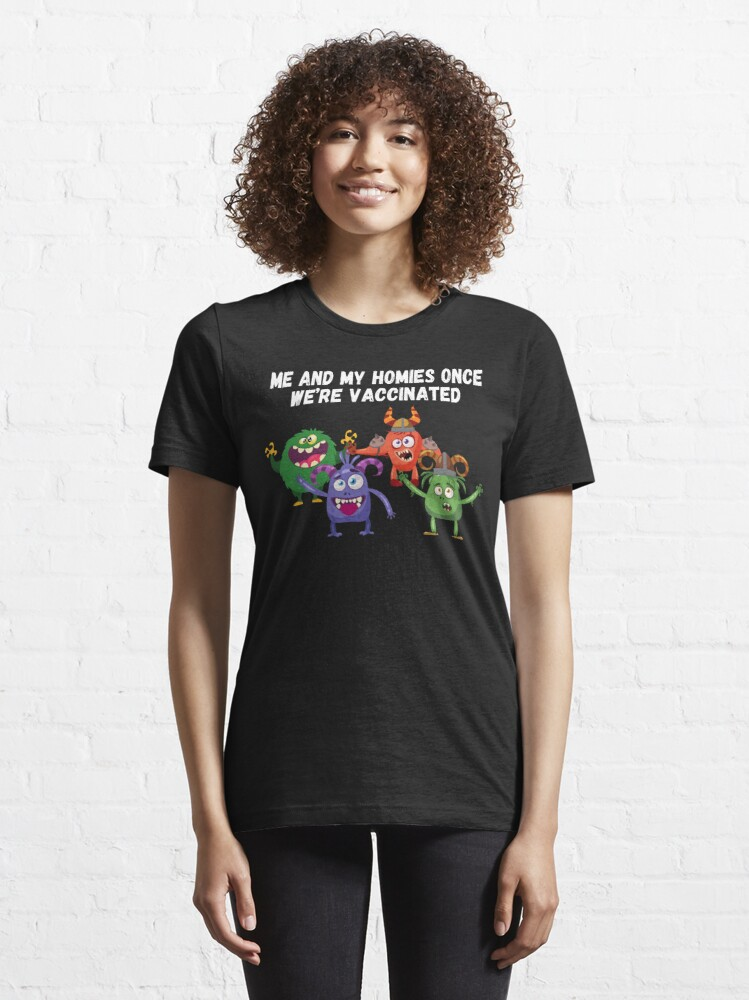 Alternate view of Me and my homie once we're vaccinated, after we get the vaccine funny memes coronavirus Essential T-Shirt