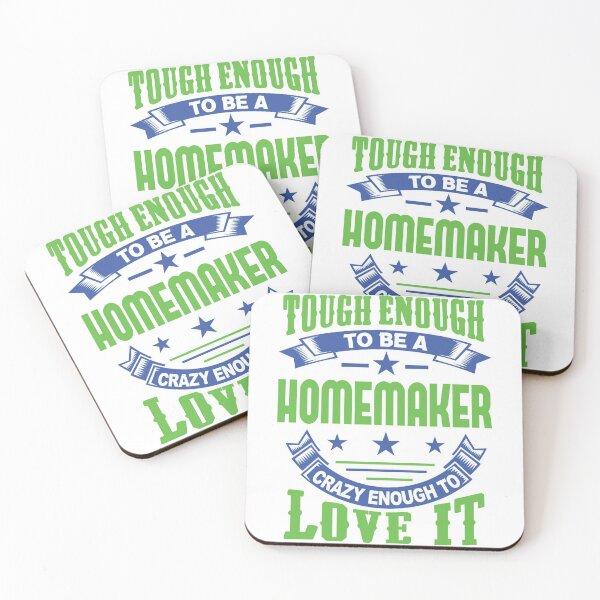 Tough Enough Homemaker Quote Coasters (Set of 4)