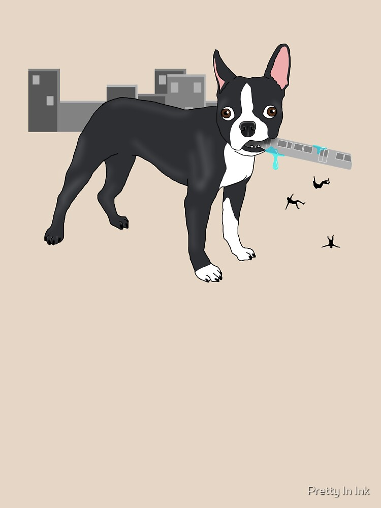 Attack of the Colossal Boston Terrier!!! by prettyinink