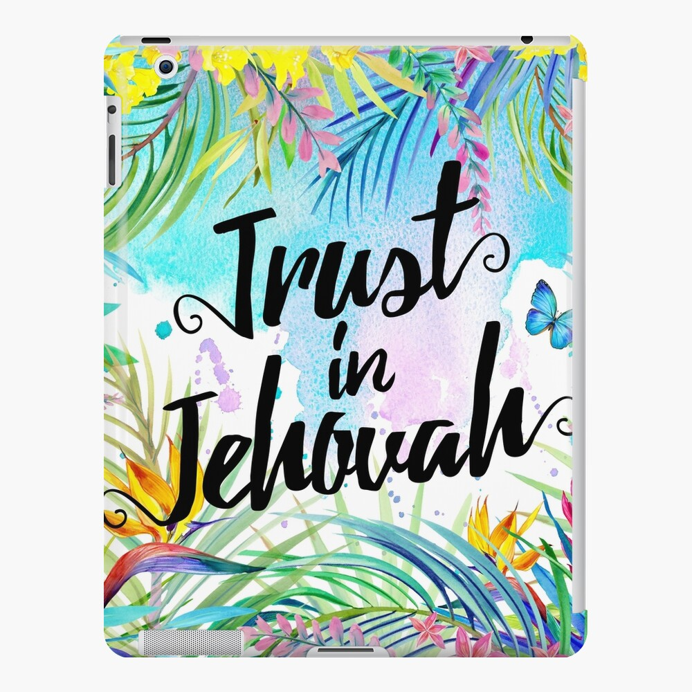 Trust in Jehovah (Watercolor Butterflies and Flowers) iPad Case & Skin