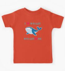 I love whales,whales loves me Kids Tee