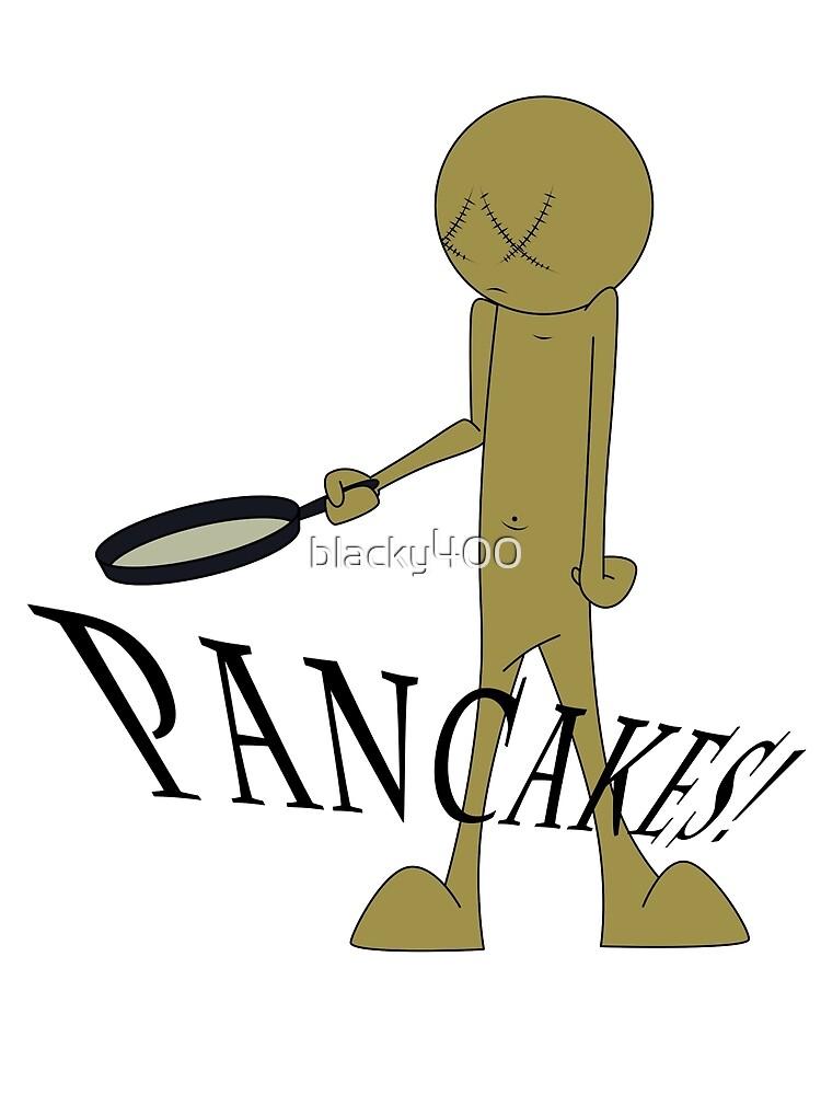 PANCAKES! by blacky400