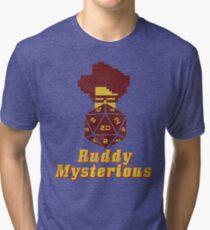 Ruddy Mysterious  Tri-blend T-Shirt