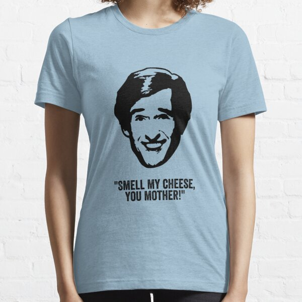 """Alan Partridge """"Smell my Cheese"""" Quote Essential T-Shirt"""