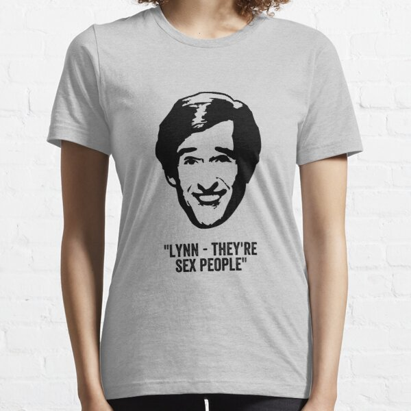 """Alan Partridge """"Sex People"""" Quote Essential T-Shirt"""