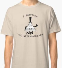 I survived the weirdmageddon! Classic T-Shirt