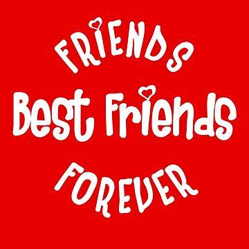 Best Friends - Friends Forever by Apptronics