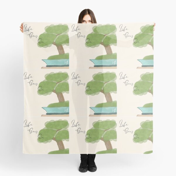 Life Goes On bonsai  Scarf