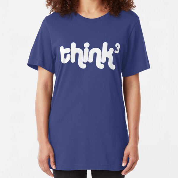 Think, think, think (Think cubed) Slim Fit T-Shirt