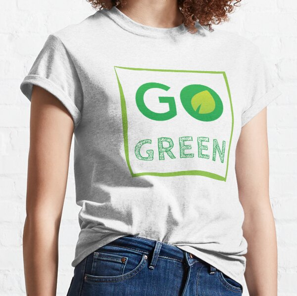 Go Green - Save the Earth Classic T-Shirt