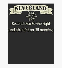 Neverland Second Star To The Right And Straight On Til Morning T Shirt Photographic Print