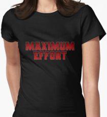 Maximum Effort Womens Fitted T-Shirt