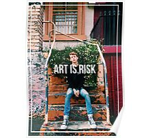 Art Is Risk Poster