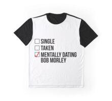Mentally dating bob morley