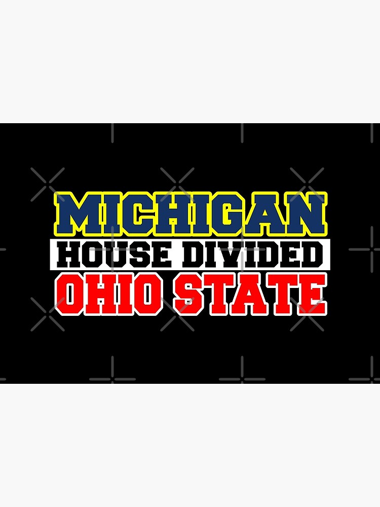 Michigan House Divided Ohio State by Mbranco
