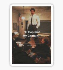 O Captain My Captain Sticker