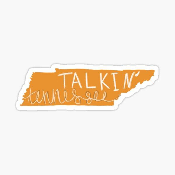 Talk-in Tennessee Sticker