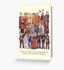 The party doesn't start until the Doctor walks in...twelve times Greeting Card