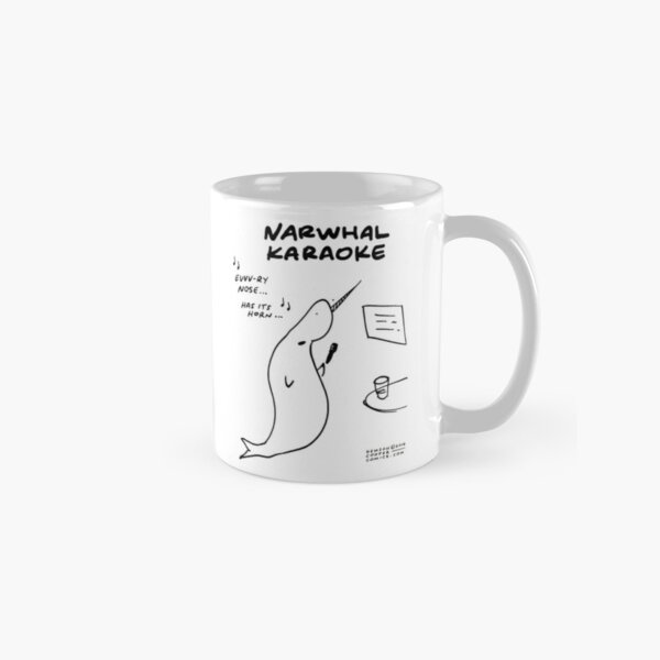"""Narwhal Karaoke (""""Every Nose Has Its Horn"""") Classic Mug"""