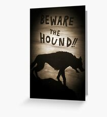 Sherlock Beware the Hound Greeting Card