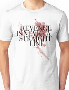 Revenge is never a straight line Unisex T-Shirt