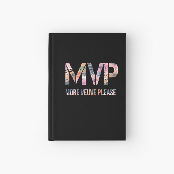 MVP More Veuve Please, Fall design, Veuve Ultra Chic design, Holiday Party design, birthday gift Hardcover Journal