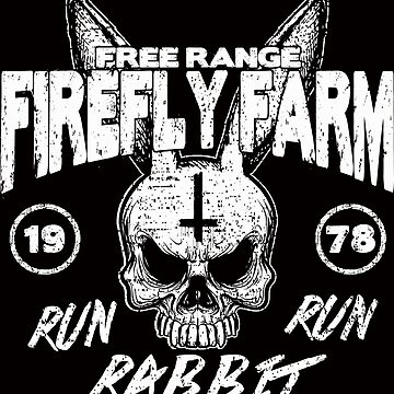 Firefly Farms run rabbit run by devildrexl