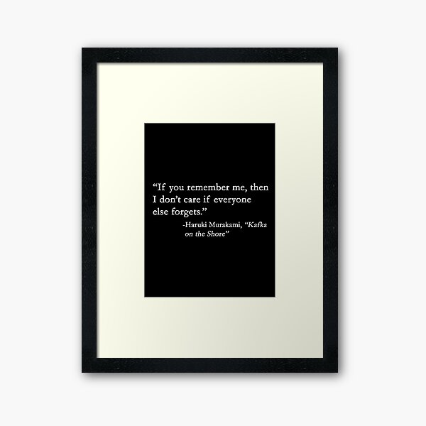 If you remember me... Framed Art Print