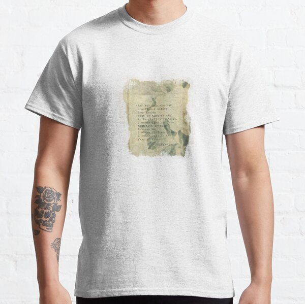 For the ones who had a notion Classic T-Shirt