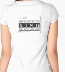 """""""You Come at the King, You Best Not Miss"""" - The Wire (Dark) Women's Fitted Scoop T-Shirt"""